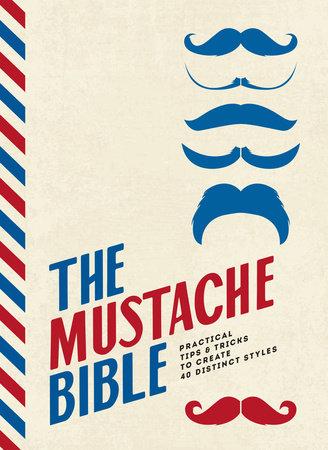 The Mustache Bible