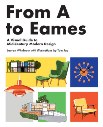 From A to Eames - Written by Lauren Whybrow, Illustrated by Tom Jay