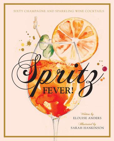 Spritz Fever!