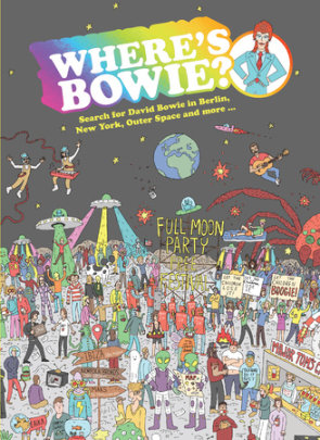 Where's Bowie? - Illustrated by Kev Gahan, Text by Aisling Coughlan