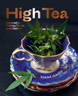 High Tea - Written by Diana Isaiou