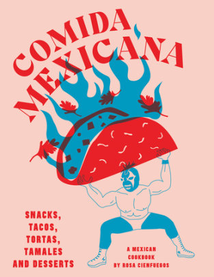 Comida Mexicana - Written by Rosa Cienfuegos
