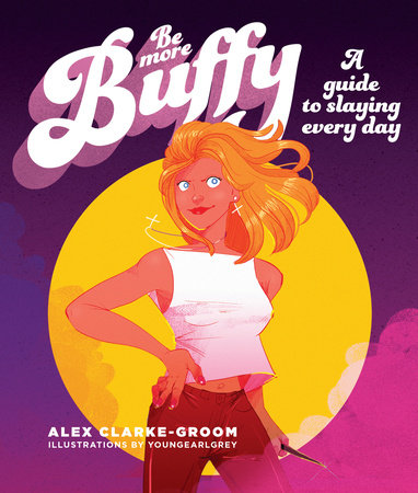 Be More Buffy