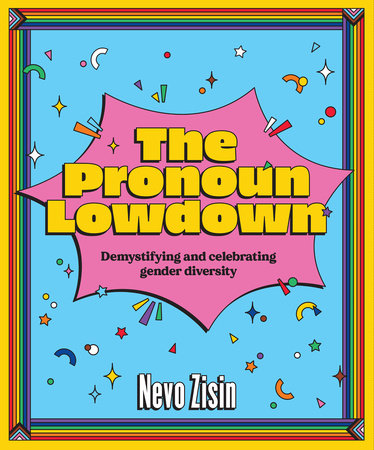 The Pronoun Lowdown