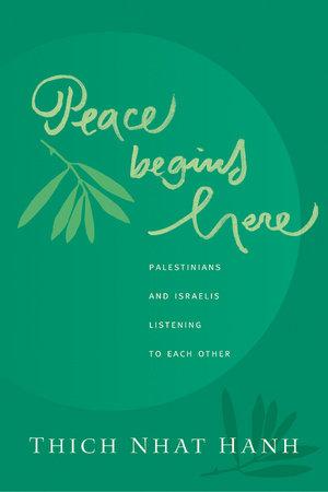 Peace Begins Here