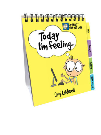 Today I'm Feeling . . .