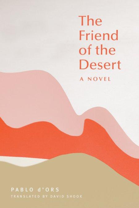 The Friend of the Desert