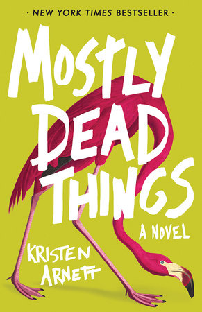 Image result for Mostly Dead Things