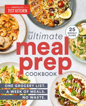 The Ultimate Meal-Prep Cookbook