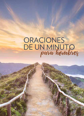 Oraciones de un minuto para hombres / One Minute Prayers for Men by HARVEST HOUSE PUBLISHERS