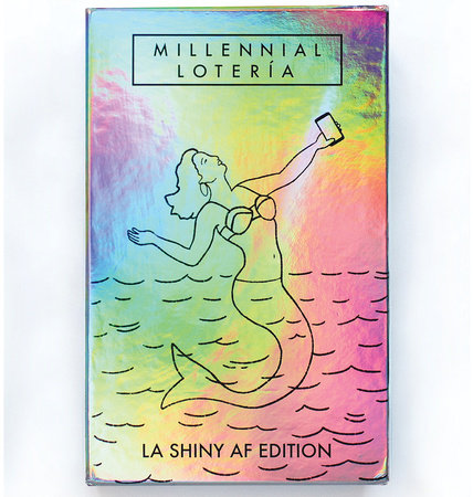 Millennial Loteria: La Shiny AF Edition
