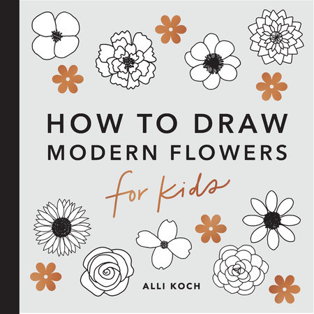 Modern Flowers: How to Draw Books for Kids