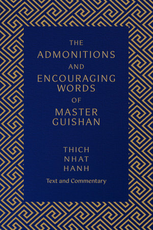 The Admonitions and Encouraging Words of Master Guishan