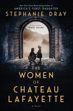 Cover image for The Women of Chateau Lafayette