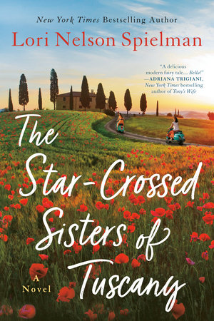 Cover of The Star-Crossed Sisters of Tuscany