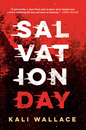SALVATION DAY by Kali Wallace - 24 hours to survive  24 hours to win