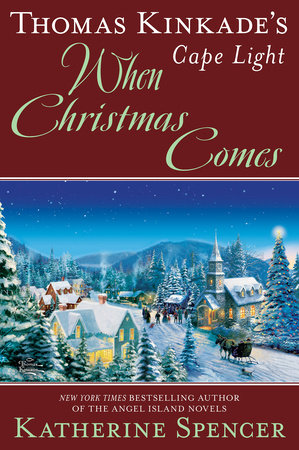 Cover image for Thomas Kinkade's Cape Light: When Christmas Comes