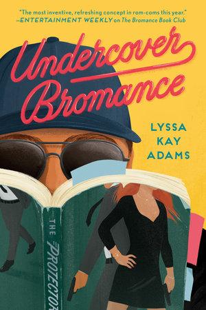 Undercover Bromance