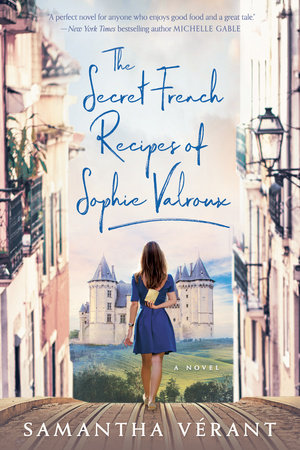 Cover image for The Secret French Recipes of Sophie Valroux