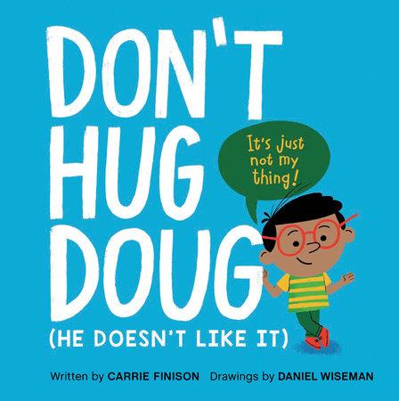 Don't Hug Doug