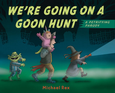 Cover image for We're Going on a Goon Hunt