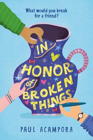 In Honor of Broken Things
