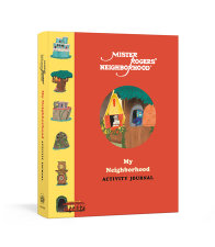 Mister Rogers Neighborhood My Neighborhood Activity Journal By Fred Rogers Productions Penguin Random House Canada