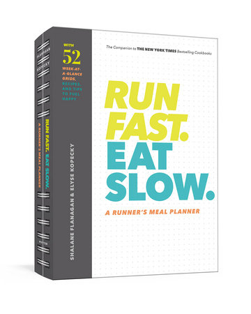 Run Fast. Eat Slow. A Runner's Meal Planner