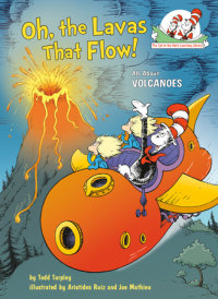 Book cover for Oh, the Lavas That Flow!