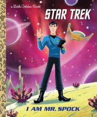 Book cover for I Am Mr. Spock (Star Trek)