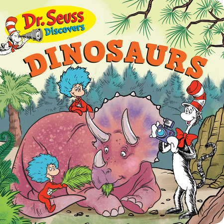 Dr. Seuss Discovers: Dinosaurs