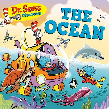Dr. Seuss Discovers: The Ocean