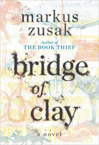 Cover of Bridge of Clay cover