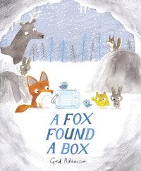 Cover of A Fox Found a Box cover