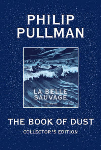 Book cover for The Book of Dust: La Belle Sauvage Collector\'s Edition (Book of Dust, Volume 1)
