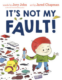 Cover of It\'s Not My Fault! cover
