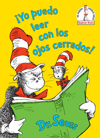 ¡Yo puedo leer con los ojos cerrados! (I Can Read With My Eyes Shut! Spanish Edition)