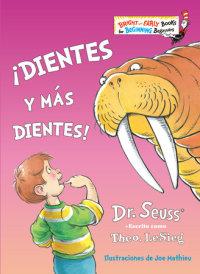 Book cover for ¡Dientes y más dientes! (The Tooth Book Spanish Edition)