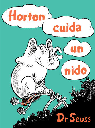 Horton cuida un nido (Horton Hatches the Egg Spanish Edition)
