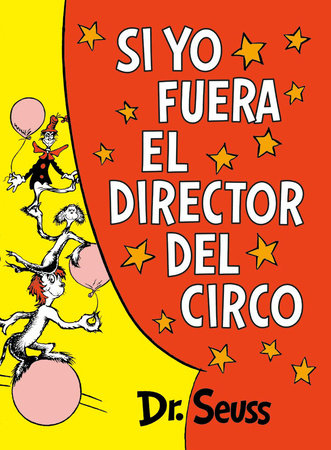 Si yo fuera el director del circo (If I Ran the Circus)
