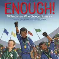 Cover of Enough! 20+ Protesters Who Changed America cover