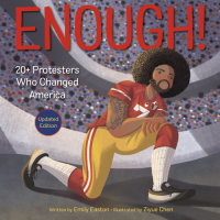 Book cover for Enough! 20+ Protesters Who Changed America