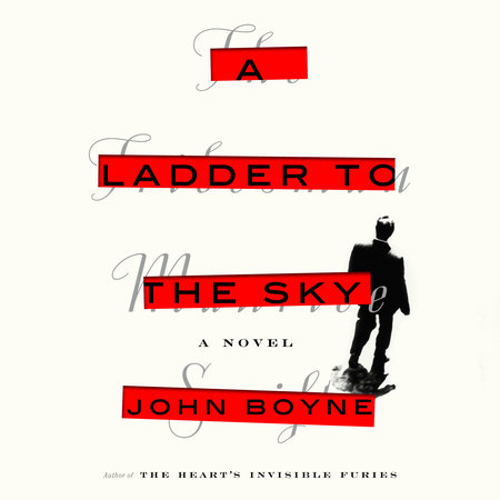 A Ladder to the Sky - Penguin Random House Common Reads