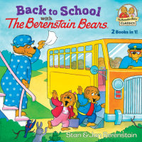 Book cover for Back to School with the Berenstain Bears