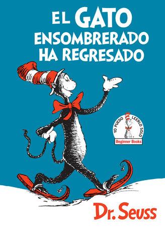 El Gato ensombrerado ha regresado  (The Cat in the Hat Comes Back Spanish Edition)