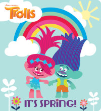 Book cover for It\'s Spring! (DreamWorks Trolls)