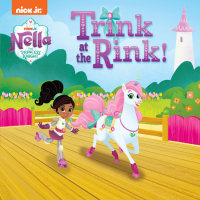 Book cover for Trink at the Rink! (Nella the Princess Knight)