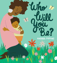 Cover of Who Will You Be? cover