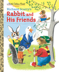 Book cover for Richard Scarry\'s Rabbit and His Friends