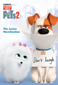 Book cover for The Secret Life of Pets 2 Junior Novelization (The Secret Life of Pets 2)